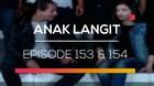 Anak Langit - Episode 153 dan 154