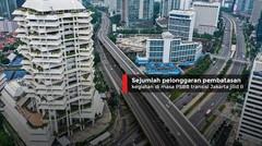Sejumlah pelonggaran pembatasan kegiatan di masa PSBB transisi Jakarta jilid II