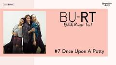 Podcast BU RT (Butuh Rumpi Tau!) - #7 Once Upon A Potty