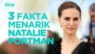 3 Fakta Menarik Natalie Portman, Perempuan Tercantik Versi Ariel NOAH