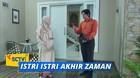 Istri Istri Akhir Zaman - Episode 15