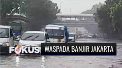 BMKG Keluarkan Peringatan Dini Waspada Banjir di DKI Jakarta | Fokus
