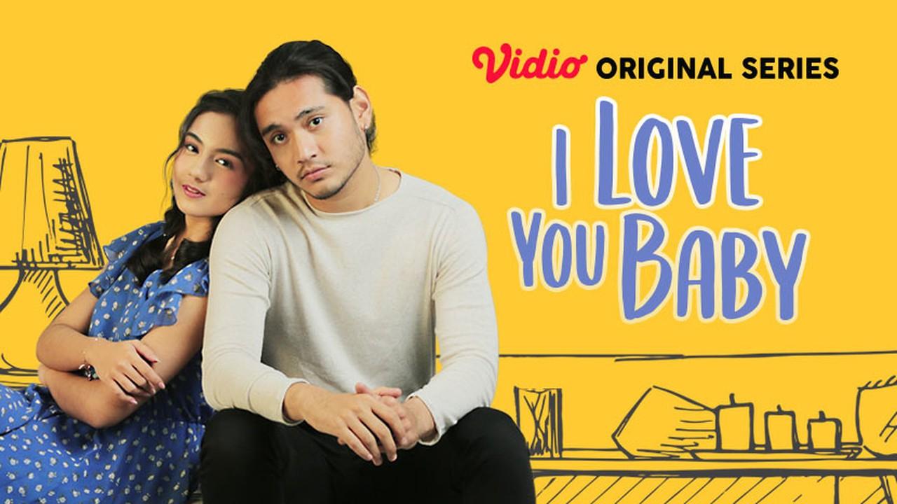 Streaming I Love You Baby 2019 Vidio