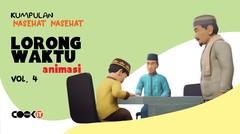 Kumpulan Nasehat LORONG WAKTU ANIMASI | Vol. 4