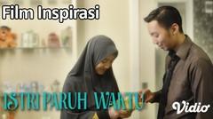 ISTRI PARUH WAKTU -  Film Pendek Inspirasi