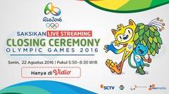 Saksikan Closing Ceremony Olimpiade Rio 2016