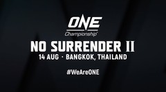 ONE: NO SURRENDER II Preview l All You Need To Know