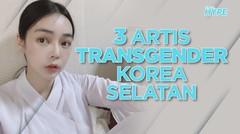 3 Artis Transgender Korea Selatan