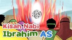 Kisah Nabi Ibrahim AS Tidak Mempan Dibakar - Kartun Anak Muslim