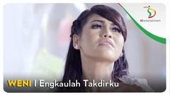 Weni - Engkaulah Takdirku   Official Video Clip