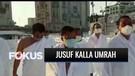 Jusuf Kalla Dapat Kesempatan Istimewa Ibadah Umrah Saat Pandemi | Fokus