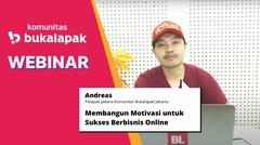 Membangun Motivasi untuk Sukses Berbisnis Online