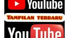 tampilan YouTube terbaru