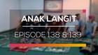 Anak Langit - Episode 138 dan 139