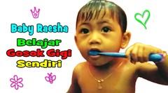 Baby Vlog : Raesha Belajar Sikat Gigi Sendiri saat umur 16 Bulan