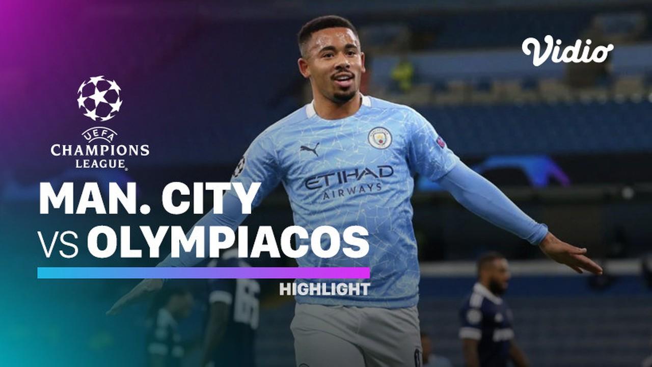 Streaming Highlight - Man City vs Olympiacos I UEFA ...