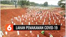 Pemprov DKI Jakarta Perluas Lahan Pemakaman Jenazah Pasien Covid-19