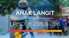 Anak Langit - Episode 295 dan 296