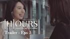 Trailer #WebseriesHOURS - Episode 5