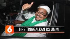 Habib Rizieq Tinggalkan Rumah Sakit Ummi Bogor, Kabur? | Liputan 6