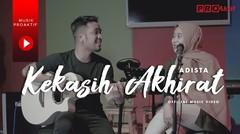 Adista - Kekasih Akhirat (Official Music Video)