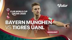 Highlight - Bayern Muenchen vs Tigres UANL I FIFA Club World Cup 2020