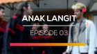 Anak Langit - Episode 03