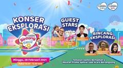 Konser Eksplorasi Cussons Bintang Kecil 9 - 28 Februari 2021