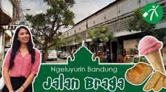 Ngeluyurin Bandung: Jalan Braga Tempo Dulu dan Kini...