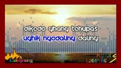 Sai Ku Egham ( Lagu Pop Lampung )