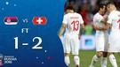 HIGHLIGHTS Serbia v Switzerland