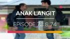 Anak Langit - Episode 73 dan 74