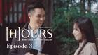 #WebseriesHOURS - Episode 3