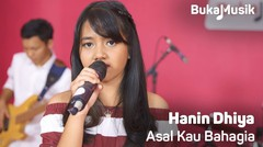 Hanin Dhiya - Asal Kau Bahagia (Armada Cover Full Band) | BukaMusik