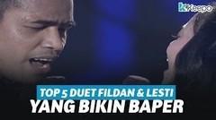 TOP 5 Duet FIldan Dan Lesti Yang Bikin Kangen!!!