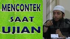 Mencontek saat ujian - Ustadz Khalid Basalamah