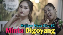 MINTA DIGOYANG ??? Majikan Masa Gitu The Series Eps. 02 - Film Series Komedi
