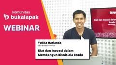 Kiat dan Inovasi dalam Membangun Bisnis ala Brodo