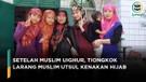 Tiongkok Larang Muslim Utsul Kenakan Hijab di Sekolah