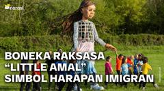 """Little Amal"", Boneka Raksasa Simbol Pengharapan untuk Para Imigran"