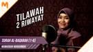Tilawah 2 Riwayat Qalun & Warsy! Surah Al-Baqarah 1-6 || Mawaddah Warahmah