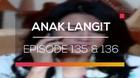 Anak Langit - Episode 135 dan 136