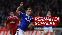 Gelandang Barcelona, Ivan Rakitic dan 5 Pemain Bintang yang Terlupakan Pernah Bersama Schalke