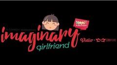 Imaginary Girlfriend - Official Trailer #1 (2018)