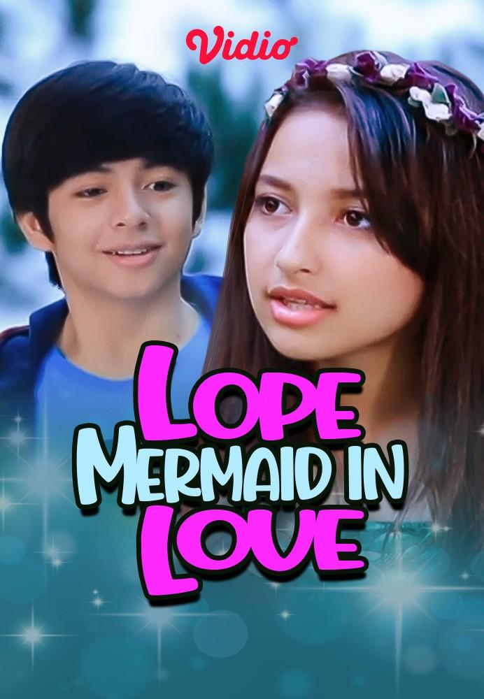 Lope Mermaid In Love