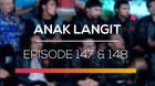 Anak Langit - Episode 147 dan 148