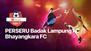 12 Dec 2019 | 18:30 WIB - Perseru Badak Lampung vs Bhayangkara FC - Shopee Liga 1