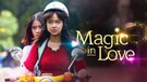 Magic In Love Episode 15