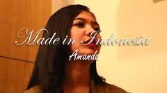 MADE IN INDONESIA EPS 15: AMANDA