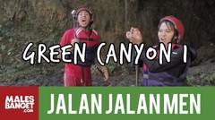 [INDONESIA TRAVEL SERIES] Jalan2Men Season 3- Green Canyon - Episode 10 (Part 1)